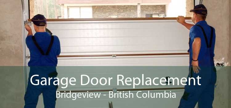 Garage Door Replacement Bridgeview - British Columbia