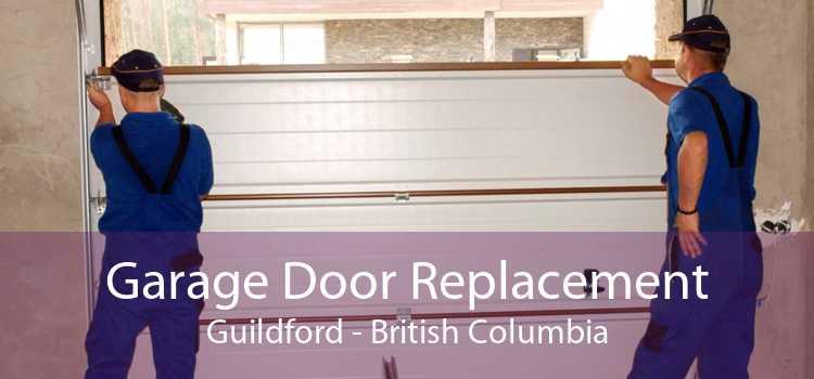 Garage Door Replacement Guildford - British Columbia