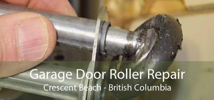Garage Door Roller Repair Crescent Beach - British Columbia