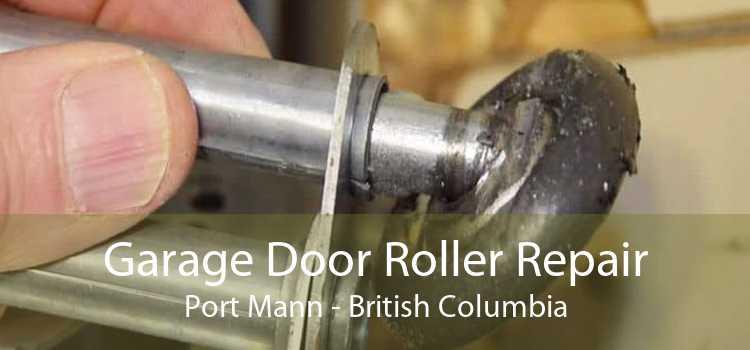 Garage Door Roller Repair Port Mann - British Columbia