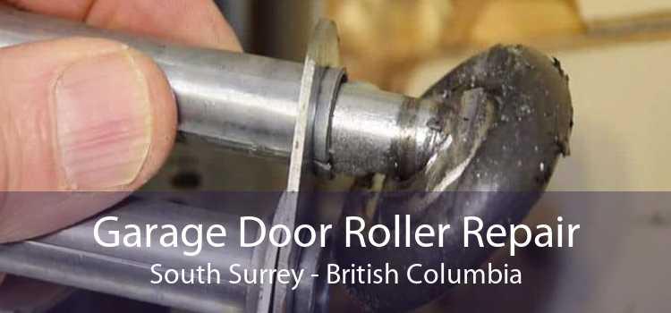 Garage Door Roller Repair South Surrey - British Columbia