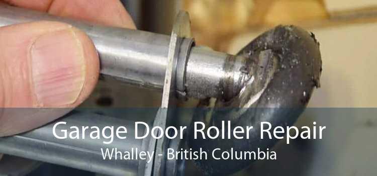 Garage Door Roller Repair Whalley - British Columbia