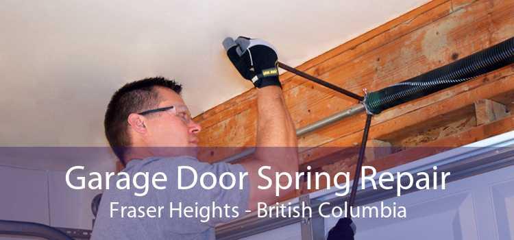 Garage Door Spring Repair Fraser Heights - British Columbia
