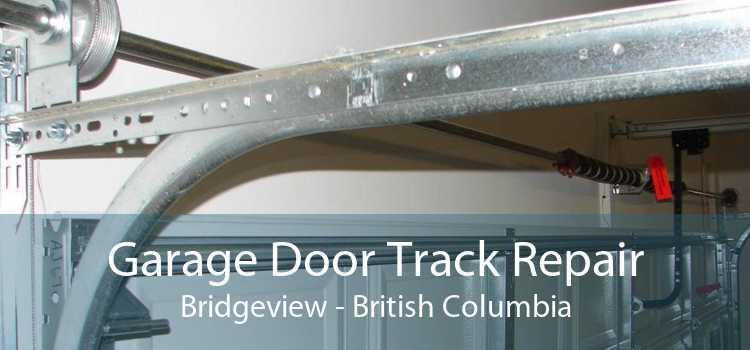 Garage Door Track Repair Bridgeview - British Columbia