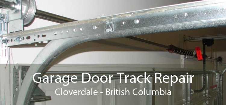 Garage Door Track Repair Cloverdale - British Columbia