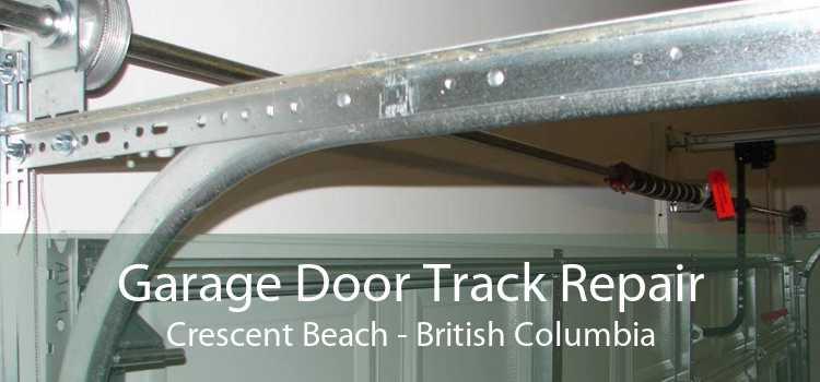 Garage Door Track Repair Crescent Beach - British Columbia