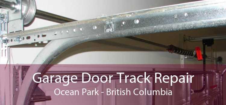 Garage Door Track Repair Ocean Park - British Columbia