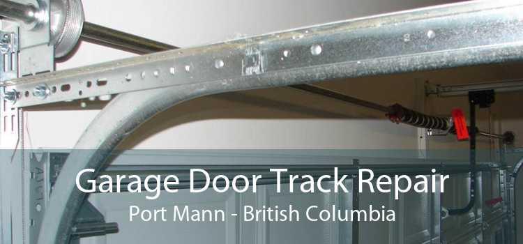 Garage Door Track Repair Port Mann - British Columbia