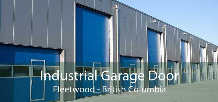 Industrial Garage Door Fleetwood - British Columbia