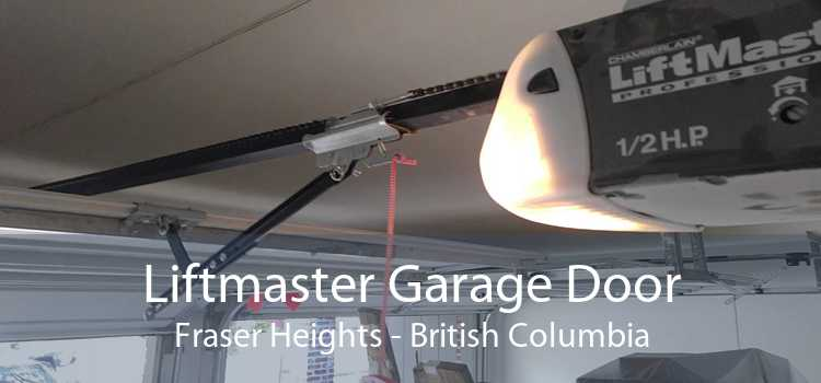 Liftmaster Garage Door Fraser Heights - British Columbia