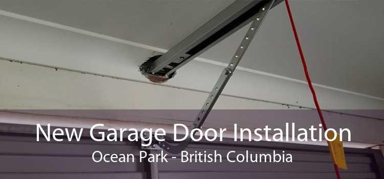 New Garage Door Installation Ocean Park - British Columbia