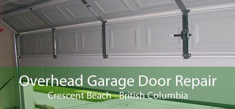 Overhead Garage Door Repair Crescent Beach - British Columbia