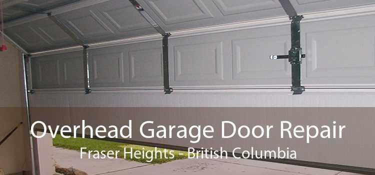 Overhead Garage Door Repair Fraser Heights - British Columbia