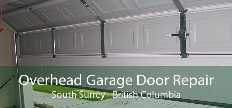 Overhead Garage Door Repair South Surrey - British Columbia
