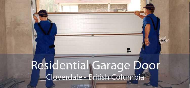 Residential Garage Door Cloverdale - British Columbia