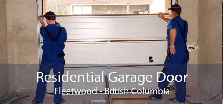 Residential Garage Door Fleetwood - British Columbia