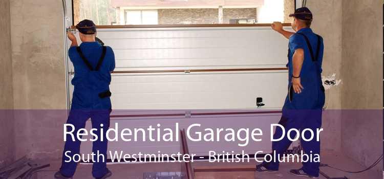 Residential Garage Door South Westminster - British Columbia
