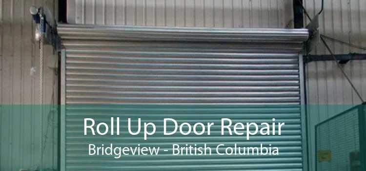 Roll Up Door Repair Bridgeview - British Columbia