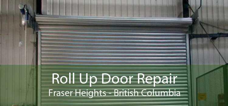 Roll Up Door Repair Fraser Heights - British Columbia