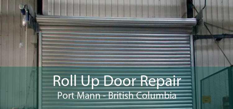 Roll Up Door Repair Port Mann - British Columbia