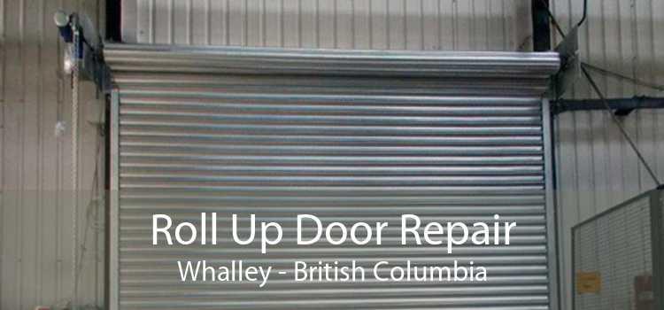 Roll Up Door Repair Whalley - British Columbia