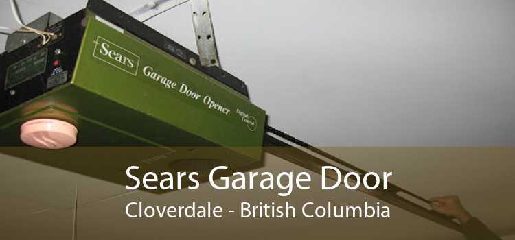 Sears Garage Door Cloverdale - British Columbia
