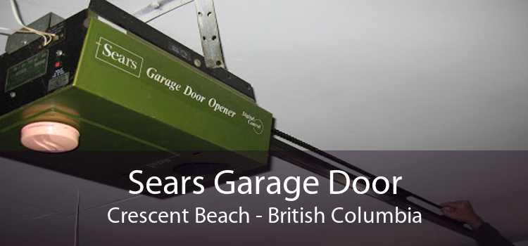 Sears Garage Door Crescent Beach - British Columbia