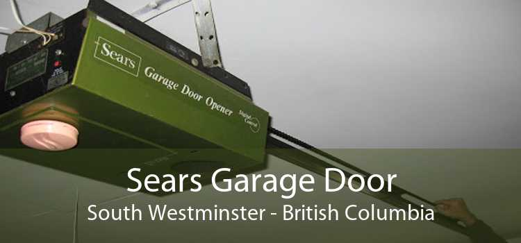 Sears Garage Door South Westminster - British Columbia