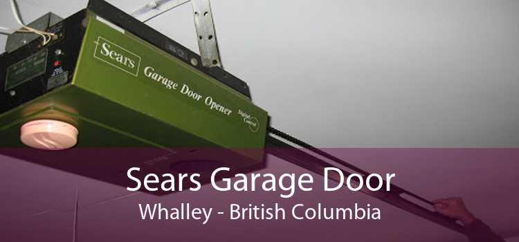 Sears Garage Door Whalley - British Columbia