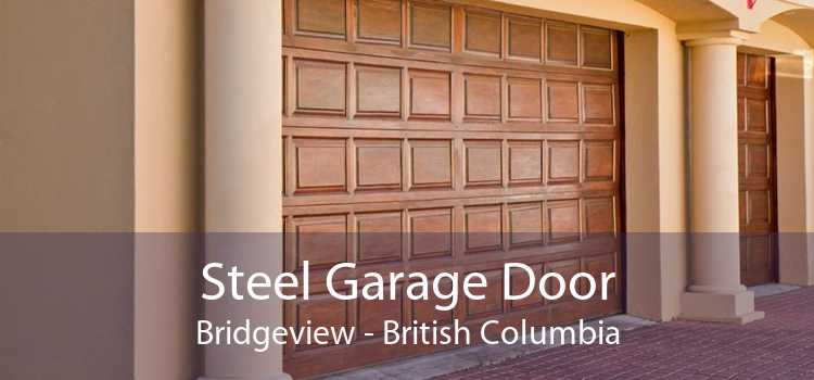 Steel Garage Door Bridgeview - British Columbia