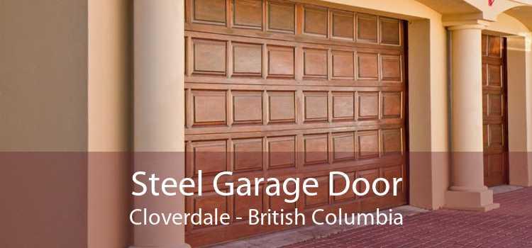 Steel Garage Door Cloverdale - British Columbia