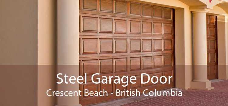 Steel Garage Door Crescent Beach - British Columbia