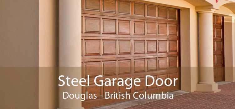 Steel Garage Door Douglas - British Columbia