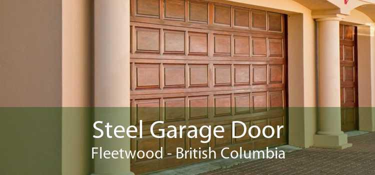 Steel Garage Door Fleetwood - British Columbia