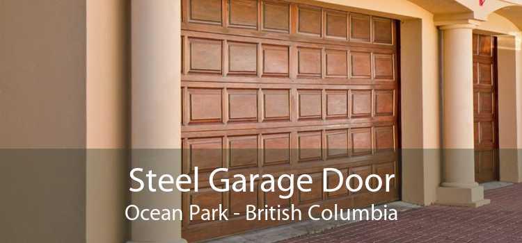 Steel Garage Door Ocean Park - British Columbia