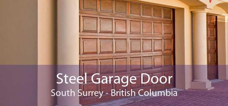 Steel Garage Door South Surrey - British Columbia