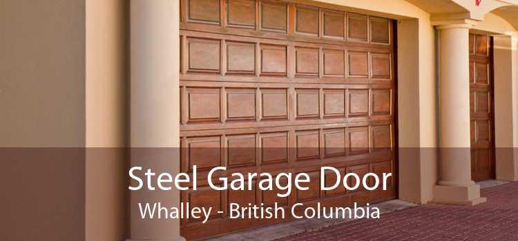 Steel Garage Door Whalley - British Columbia