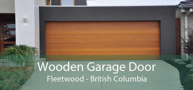 Wooden Garage Door Fleetwood - British Columbia