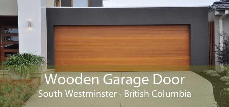 Wooden Garage Door South Westminster - British Columbia